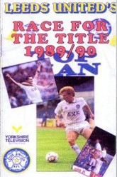 Leeds United's Race For The Title 1989/90 Trailer