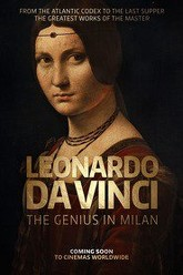 Leonardo Da Vinci - The Genius In Milan Trailer