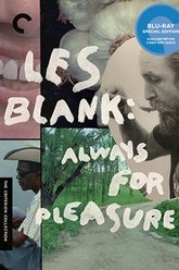 Les Blank: Always for Pleasure Trailer