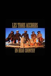 Les Trois Accords En Beau Country Trailer