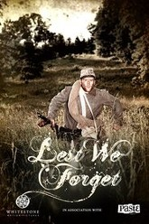 Lest We Forget Trailer