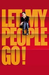 Let My People Go! Trailer