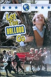 Let the Balloon Go Trailer