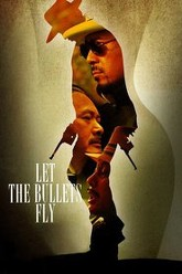 Let the Bullets Fly Trailer