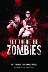 Let There Be Zombies Trailer