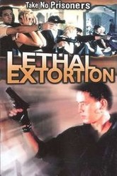 Lethal Extortion Trailer