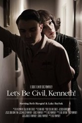 Let's be civil, Kenneth! Trailer