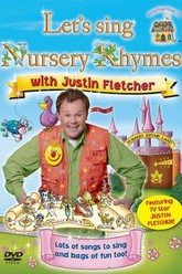 Lets Sing Nursery Rhymes - With Justin Fletcher Trailer