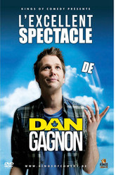 L'excellent Spectacle de Dan Gagnon Trailer