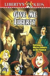 Liberty's Kids - Give Me Liberty Trailer