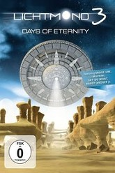 Lichtmond 3:  Days of Eternity 3D Trailer