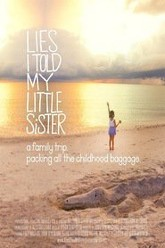 Lies I Told My Little Sister Trailer