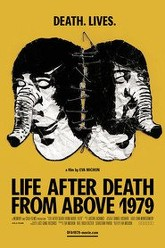 Life After Death from Above 1979 Trailer