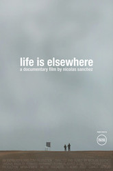 Life Is Elsewhere Trailer