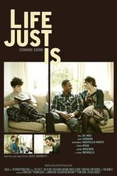 Life Just Is Trailer