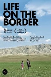 Life on the Border Trailer