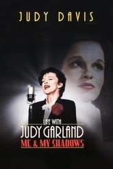 Life with Judy Garland: Me and My Shadows Trailer