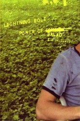 Lightning Bolt: The Power Of Salad Trailer