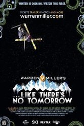 Like There's No Tomorrow Trailer