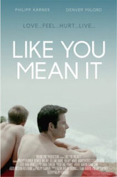 Like You Mean It Trailer