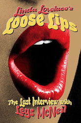 Linda Lovelace: Loose Lips - Her Last Interview Trailer