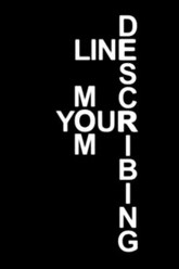 Line Describing Your Mom Trailer