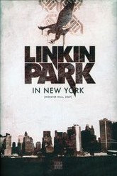 Linkin Park - Live In New York Trailer