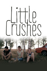 Little Crushes Trailer