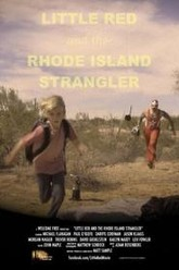 Little Red and the Rhode Island Strangler Trailer