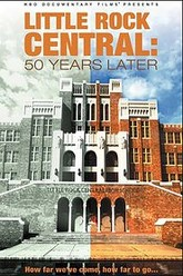 Little Rock Central: 50 Years Later Trailer
