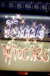 Little Witches Trailer