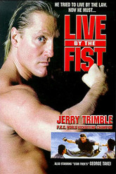 Live by the Fist Trailer