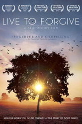Live to Forgive Trailer