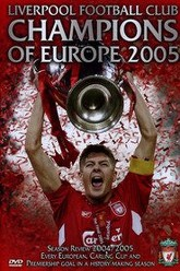 Liverpool FC: Champions of Europe 2005 Trailer