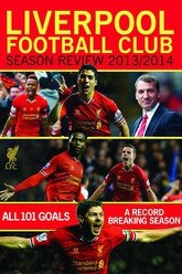Liverpool Football Club Season Review: 2013-2014 Trailer