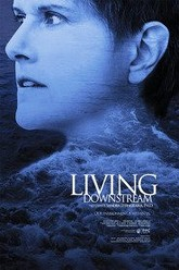 Living Downstream Trailer