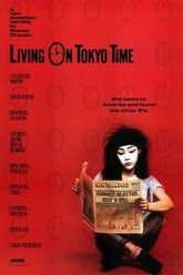 Living on Tokyo Time Trailer