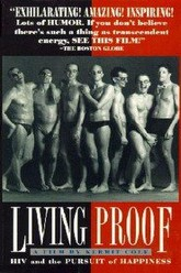 Living Proof: HIV and the Pursuit of Happiness Trailer