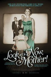 Look at Us Now, Mother! Trailer