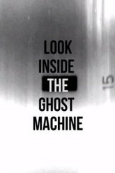Look Inside the Ghost Machine Trailer