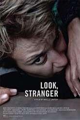 Look, Stranger Trailer