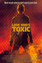 Look Who's Toxic Trailer