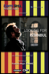 Looking for Istanbul Trailer