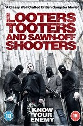 Looters, Tooters and Sawn-Off Shooters Trailer