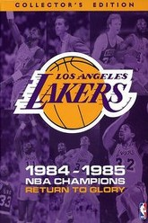 Los Angeles Lakers: 1984-1985 NBA Champions Return To Glory Trailer