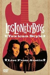 Los Lonely Boys - Texican Style (Live from Austin) Trailer