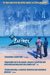 Los Zafiros: Music from the Edge of Time Trailer