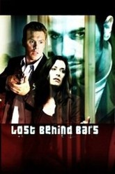 Lost behind bars Trailer