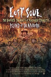 Lost Soul: The Doomed Journey of Richard Stanley's Island of Dr. Moreau Trailer