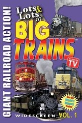 Lots and Lots of Big Trains, Vol 1 Trailer